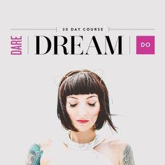DARE/DREAM/DO