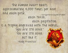 Gryffindor quote by Rudy Francisco Harry Potter Houses, Harry Potter Love, Harry Potter Hogwarts, Hogwarts Houses, Pride Quotes, Potters House, House Quotes, Fandoms, It Goes On