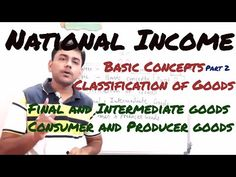 Episode 3 National Income | Basic concepts Macro Economics| Class 12 - YouTube Teaching Economics, Board Exam, Financial Literacy, Episode 3, The Unit, Student, Concept, Youtube, Youtubers