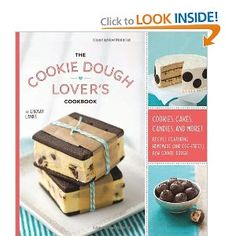 The Cookie dough Lovers Cookbook...want the book!