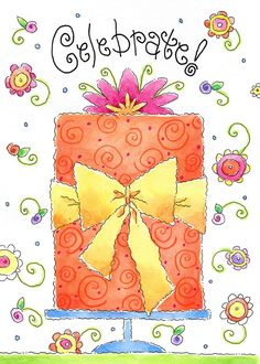 Happy Birthday   Celebrate YOU and fill the day with all that brings you  joy ! xoxo