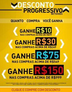 R$10 de desconto para compras acima de R$99, R$30 para R$249, R$75 para comprar acima de R$549 ou R$150 de desconto se comprar acima de R$999.