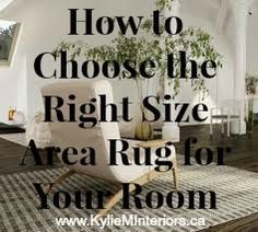 How to choose the right size area rug for a living room Learn what size is best for a couch and 2 chairs or sectional.  Great 'learn how to decorate' blog
