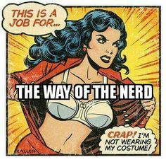 This is my group on facebook dedicated to everything nerdy come check it out.