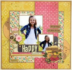 Happy Times - Scrapbook.com - using yellow, pink and florals. Change to blues and greens and you've got a masculine layout also!
