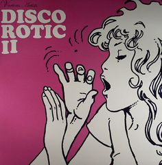 "Milo Manara 2004 Various Artists - Disco Rotic II (12"") [Disco Rotic EDLP02] #albumcover #comics"
