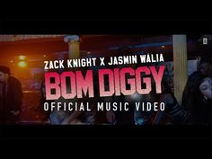 Bom Diggy Lyrics by Zack Knight & Jasmin Walia, New Hindi Mixd Song The Song lyrics written and Sung By Zack Knight & Jasmin Walia. The song music composed by Zack Knight. Download Music From Youtube, Music Download, Indian Wedding Songs, Zack Knight, Songs 2017, Music Labels, Best Songs, Bambam, Music Lyrics