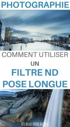Comment utiliser un filtre ND en pose longue ? Lightroom, Photoshop, Photos Voyages, Long Exposure, Photo Poses, Belle Photo, Landscape Photography, Filters, In This Moment