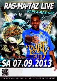 """07.09.2013 - LIVE IN MÜNCHEN - RasMaTaz """"Pure Party"""" special guest Pappa Bear (€ 15,00 inkl. MwSt)"""