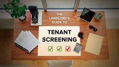 The Landlord's Guide to Tenant Screening