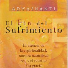 El fin del sufrimiento - Adyashanti