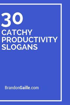 30 Catchy Productivity Slogans
