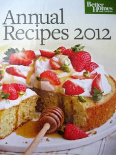 Better Homes and Gardens Annual Recipes 2012 0696301342