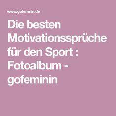 Die besten Motivationssprüche für den Sport : Fotoalbum - gofeminin