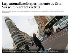 La peatonalización permanente de Gran Vía se implantará en 2017 / @LaVanguardia | #socialcities