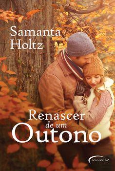 Renascer de um Outono, Samanta Holtz.