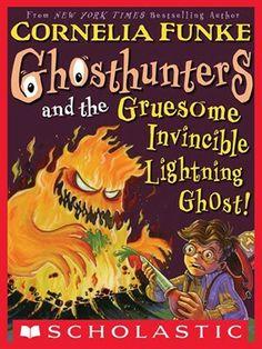 """Ghosthunters And The Gruesome Invincible Lightning Ghost""  ***  Cornelia Funke   (1994)"