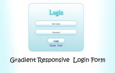 Nowadays we are seeing so many different types of login forms. Here i am  introducing Responsive Gradient Login form. The specialty of this form is, its layout is responsive to the device's w…