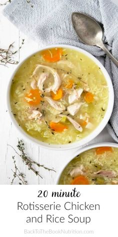 20 minute Rotisserie Chicken and Rice Soup - The best chicken soup ever! This simple, comforting soup is so delicious, you'd never know it was so fast and easy to make! | Back To The Book Nutrition