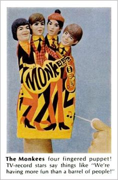 always loved to listen to the monkees Monkees Puppet, 1967
