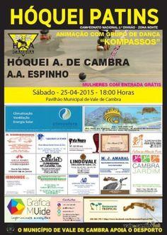 Hóquei em patins: HA Cambra vs AA Espinho > 25 Abr 2015, 18h @ Pavilhão Municipal, Vale de Cambra  _II Divisão Zona Norte | Seniores Masc._  #ValeDeCambra #hoqueiPatins