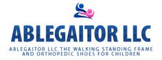 Ablegaitor LLC- The Walking Standing Frame and Orthopedic Shoes for Children