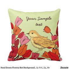Hand Drawn Flowery Bird Background Throw Pillows