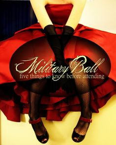 Military balls are coming up, here are 5 big things you need to know before you attend!