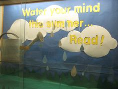 A display for the end of the year to encourage reading over the summer. I used a real watering can and water droplets made from silver paper hanging and spinning freely. Library Bulletin Boards, Silver Paper, Water Droplets, Library Displays, Teaching Reading, Board Ideas, Book Review, Spinning, Encouragement