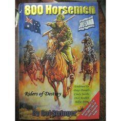 800 HORSEMEN Riders of Destiny by C. Stringer : USED BOOK