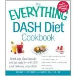 """Diet Challenge The Everything Dash Diet Cookbook: Lower Your Blood Pressure and Lose Weight - With 300 Quick and Easy Recipes! Lower Your Blood Pressure Without Drug - """"Easy, healthy meals that cook in 30 minutes or less""""--Cover. Low Salt Recipes, Dash Diet Recipes, Low Sodium Recipes, Healthy Recipes, Easy Recipes, Healthy Meals, Healthy Eating, No Sodium Foods, Low Sodium Diet"""