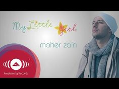 Maher Zain - My Little Girl | Official Lyric Video - YouTube
