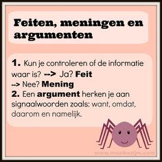 Hoe herken je een feit, mening of argument? Dutch Language, Home Activities, Camping Gifts, Inspiration For Kids, Study Tips, Growing Up, Back To School, Coaching, Road Trip