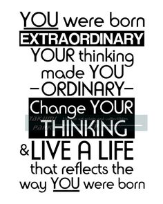 """This motivational poster is a black and white photo print. The quote I came up with is called """"You were born extraordinary, Your thinking made you ordinary, Change your thinking, & live a life that reflects the way you were born."""" The motivational quote art comes in different sizes. Custom sizes can be requested. The motivational photo print is $12.88 and up."""