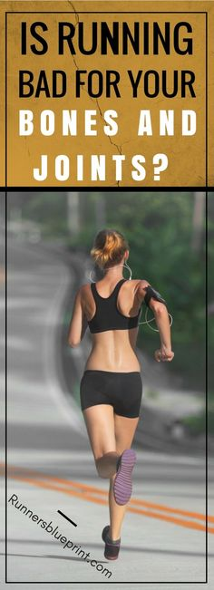 Running is great for your cardiovascular fitness and health. A regular running routine can whip you into shape quick, increase your stamina, tone your body, etc., but what about its impact on your bones and joints?  SO, Is Running Bad For your Joints & Bones? http://www.runnersblueprint.com/is-running-good-for-your-joints-bones/  #Running #Bones #joint