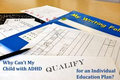 Dr. Mary Ann Mulcahey offers insight into reasons that students with ADHD might be turned down for an Individual Education Plan (IEP).