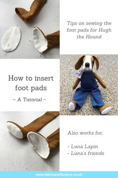 Tips for inserting the foot pads for Hugh the Hound, Luna Lapin and friends Easy Sewing Patterns, Doll Clothes Patterns, Whale Plush, Knitted Teddy Bear, Fabric Animals, Felt Material, Fabric Toys, Christmas Sewing, Sewing Projects For Beginners