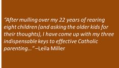 """Catholic Parenting: What I've Done Right"""