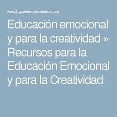 Educación emocional y para la creatividad » Recursos para la Educación Emocional y para la Creatividad