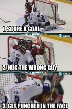 score a goal, hug wrong guy, punched in the face, funny hockey pictures