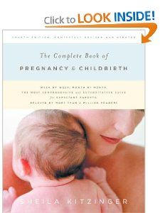 The Complete Book of Pregnancy and Childbirth (Revised): Sheila Kitzinger: 9780375710476: Amazon.com: Books