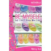 Everybody Tells Me to Be Myself, but I Don't Know Who I Am: Building Your Self-Esteem - By: Nancy Rue Good for Mom's too. Ya Books, Books To Read, Self Esteem Books, Building Self Esteem, 4 Kids, Book Recommendations, Tell Me, Crafts To Make, Counseling