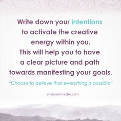 Everything is possible when your intention is in tune with your actions. Getting a clear image of where you're headed will empower your soul and help you reach your purpose. www.myinnermaster.com Everything Is Possible, Purpose, Believe, Inspirational Quotes, Goals, Writing, Cards, Image, Life Coach Quotes