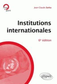 Jean-Claude Zarka - Institutions internationales. http://catalogues-bu.univ-lemans.fr/flora_umaine/jsp/index_view_direct_anonymous.jsp?PPN=180887734