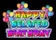 Belated Birthday wishes and messages for late birthday greetings – Top 200 Belated Birthday wishes and sms pictures from Happy birthday wishes dot info. Belated Happy Birthday Wishes, Best Birthday Wishes, Birthday Blessings, Birthday Wishes Quotes, Birthday Messages, Birthday Sayings, Happy Birthday Pictures, Just In Case, Facebook Birthday