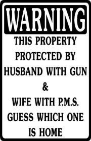 warning maybe this would deter any would be thieves in the neighbourhood! LOL