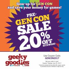 Pre-GEN CON Sale! SAVE 20% OFF everything site wide at https://www.geekygoodies.com/ Use coupon GENCON2017  Offer expires: Tuesday, July 25, 2017