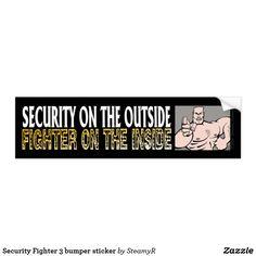 Security Fighter 3 bumper sticker