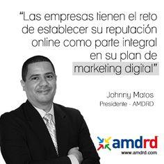 Las empresas tienen el reto de establecer objetivos de reputacion online dentro de su plan integral de Marketing Digital. Johnny Matos  sigueme en Twitter@ johnnymatosrd