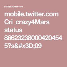 mobile.twitter.com Cri_crazy4Mars status 866232380004204545?s=09